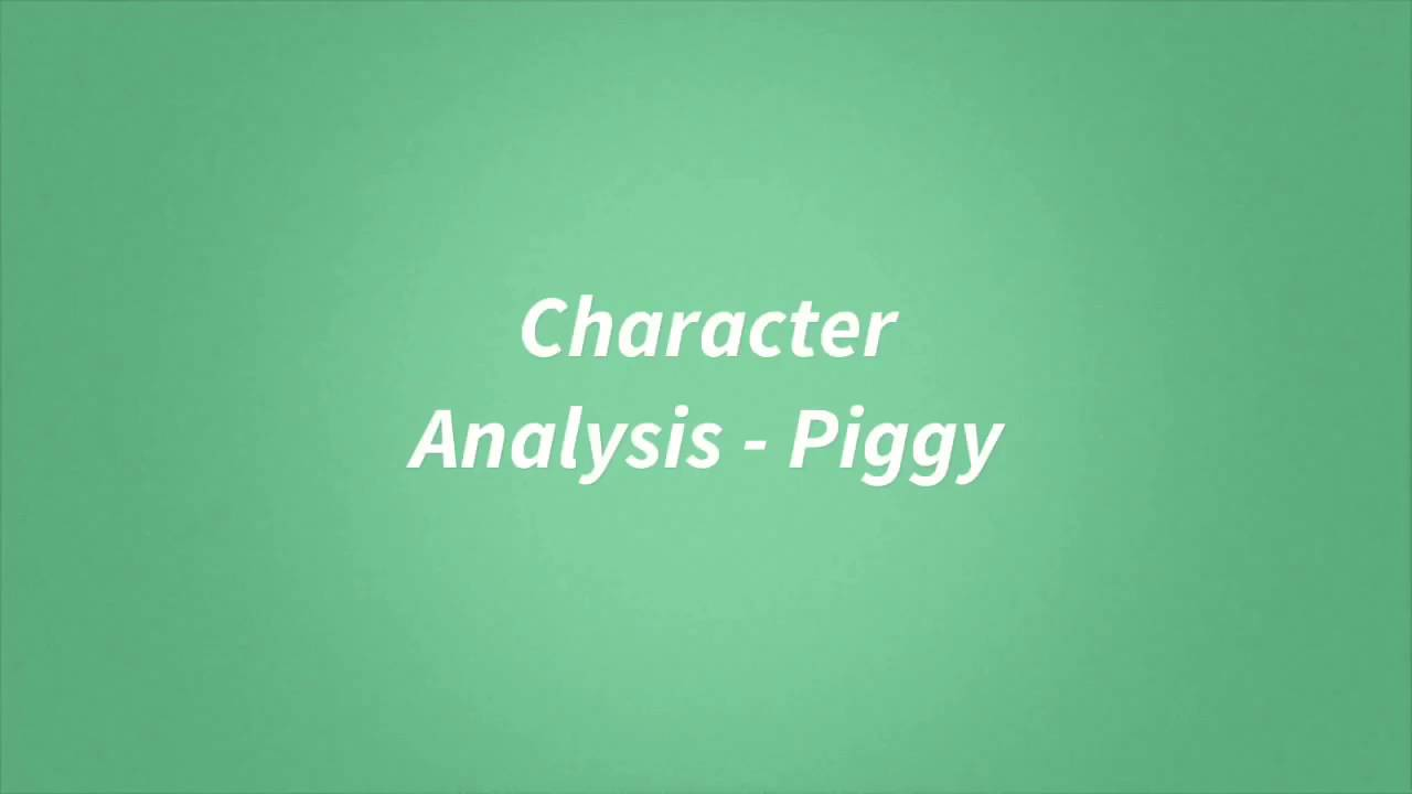 lord of the flies revision piggy lord of the flies revision piggy