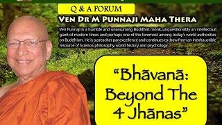 Beyond The 4 Jhānas - ARUPA SAMADHI by Bhante Punnaji