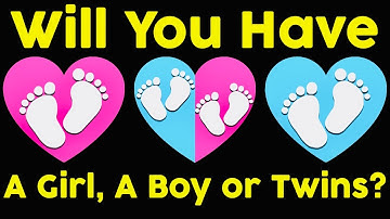Will You Have A Boy, A Girl, or Twins?  Personality Test   Mister Test