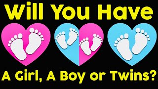 Will You Have A Boy, A Girl, or Twins?  Personality Test | Mister Test