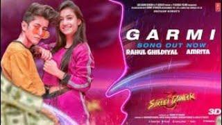 Garmi Full Video Song : Rahul Ghildiyal & Amrita l Street Dancer 3D l Earth Dance Choreography