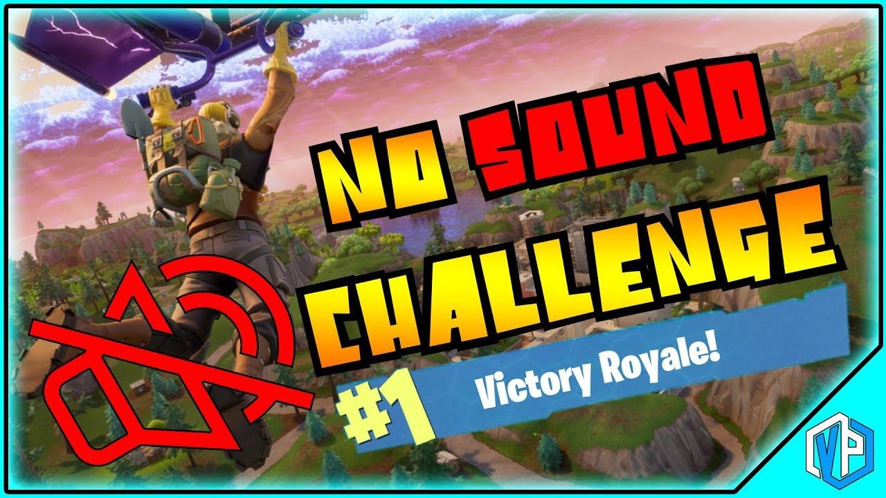 Fortnite   Battle Royale NO SOUND CHALLENGE - Solo Gameplay Battle Royale  WIN!