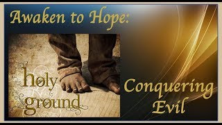 Awaken to Hope: Conquering Evil