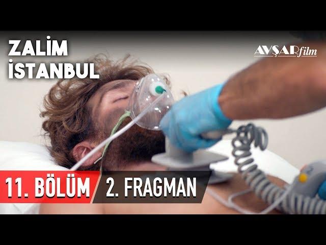 Zalim İstanbul 11. Bölüm 2. Fragmanı