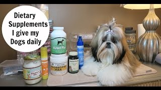 Daily Dog Supplements I give my Dogs