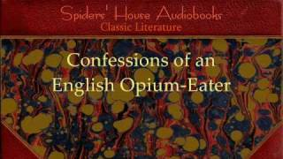 Thomas De Quincey - Confessions of an English Opium-Eater