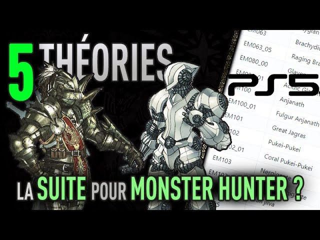 5 Théories sur Monster Hunter