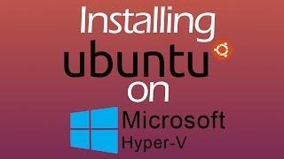 Installing Ubuntu Desktop 16.10 onto a Hyper-V Virtual Machine