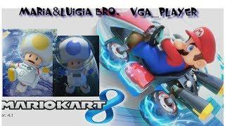 Super MarioKart 8 always together🌟🌟 Maria&Luigia Bro🏍 & 🛵Vga_Player 💐