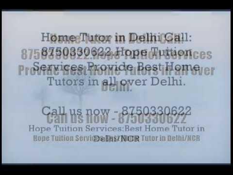 Home Tutor in Delhi for Physics, Chemistry, Math, Biology, French, Spanish