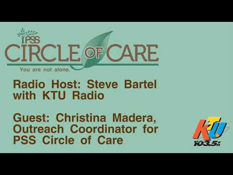 KTU Cares Radio Segment with Christina Madera, Outreach Coordinator with PSS Circle of Care