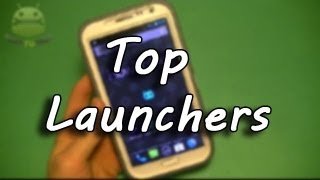 Top 5 Android Launchers of 2013!