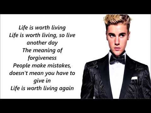 Justin Bieber - Life is worth living full song lyrics (2015)