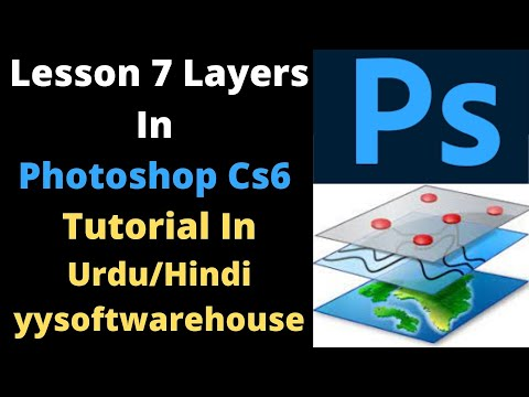 Lesson 7 Layers In Photoshop Cs6 Tutorial In Urdu Hindi Yysoftwarehouse