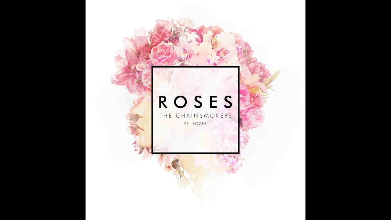 the chainsmokers скачать roses
