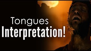 Tongues Interpretation! (The Two Witnesses Movie)