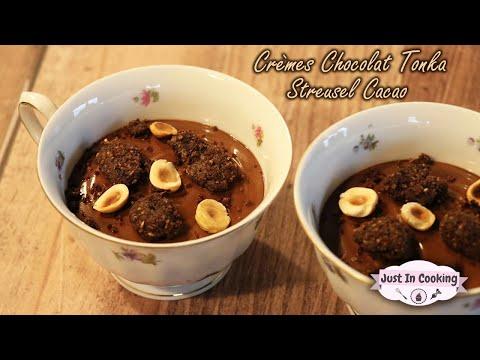 Recette de Crèmes au Chocolat et à la Fève Tonka, Streusel Cacao
