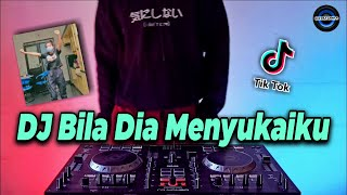 VIRAL TIKTOK ! DJ BILA DIA MENYUKAIKU - KU KIRA DIA MENCINTAIKU FULL BASS REMIX TERBARU 2021