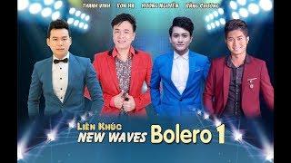 Liên Khúc New Waves Bolero - Sơn Hạ, Thanh Vinh, Hương Nguyễn, Bằng Chương (Audio Official)
