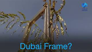 An Architectural Story Of Dubai Frame