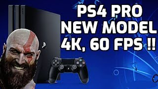 New PS4 Pro model by Sony !! Should you buy this?