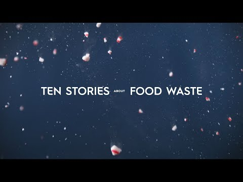 Ten Stories About Food Waste