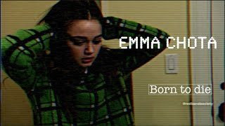 Red Band Society  Emma Chota {Born To Die}