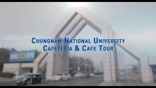 Chungnam National University Cafeteria & Cafe Tour (English ver.)