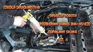 Szkoła Druciarstwa Grubsza Robota Rozbieramy Vanos BMW M54B30 część 4 Wazzup :)