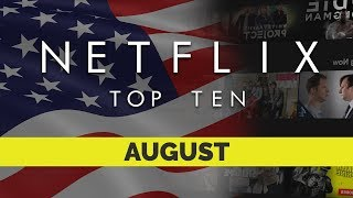 Video Top Ten movies on Netflix US for August 2017 download MP3, 3GP, MP4, WEBM, AVI, FLV Januari 2018