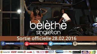 Смотреть клип Singleton - Bèlèkhè Bèlèkhè