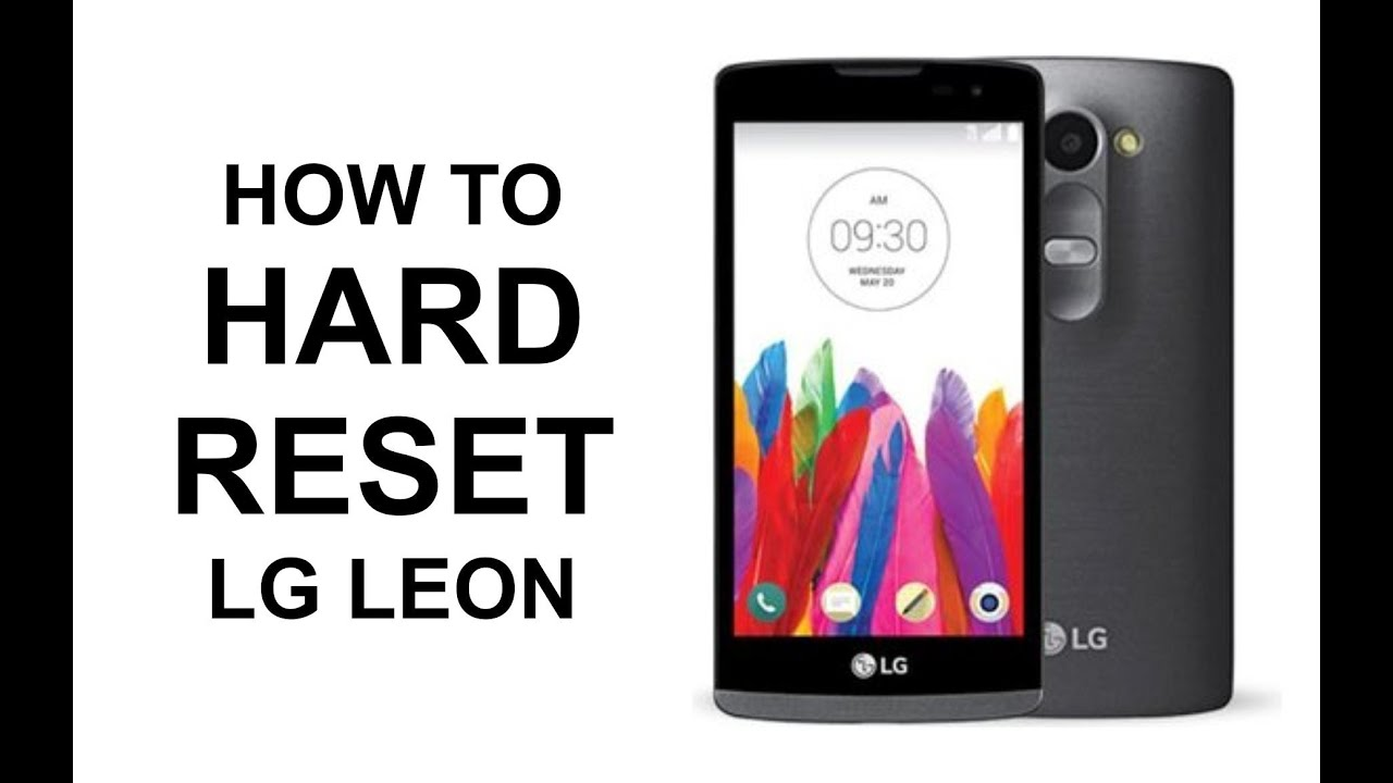 How To Hard Reset Lg Leon Lte  Master Reset