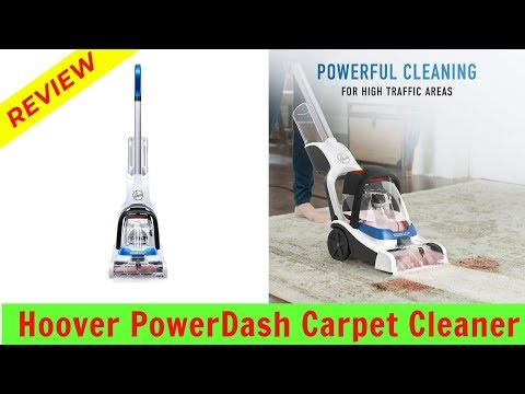 Hoover PowerDash Pet Carpet  Cleaner Review 2019