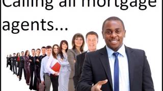 Calling All Mortgage Agents