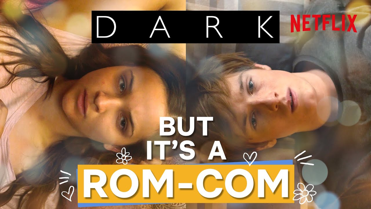 What if Dark Was Remade As A Rom-com? | Netflix