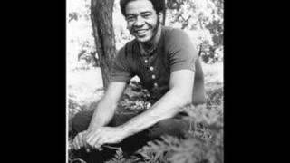Watch Bill Withers I Dont Know video