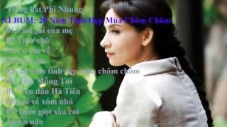 Tiếng hát Phi Nhung - Album: 20 năm tình đẹp mùa chôm chôm