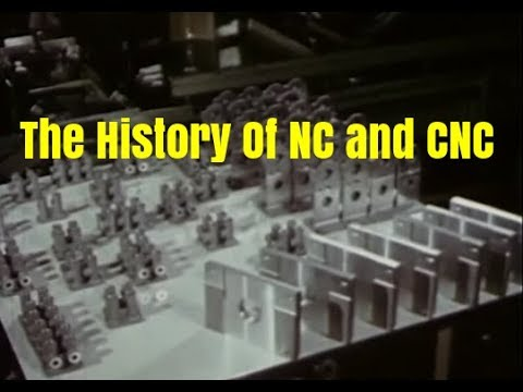 The History of Numerically Controlled Machine Tool - NC and CNC