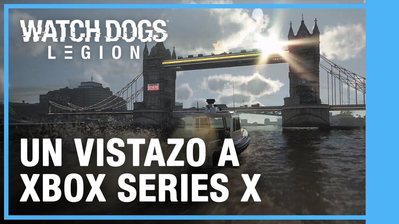 Watch Dogs: Legion - Un Vistazo a Xbox Series X | Ubisoft