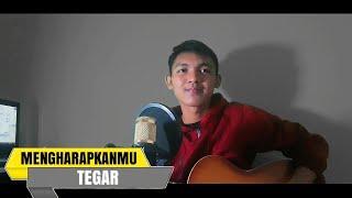 TEGAR - MENGHARAPKANMU Cover Gitar (Official Lyric)