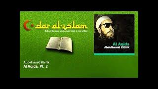 Abdelhamid Kishk - Al Aqida, Pt. 2 - Dourous