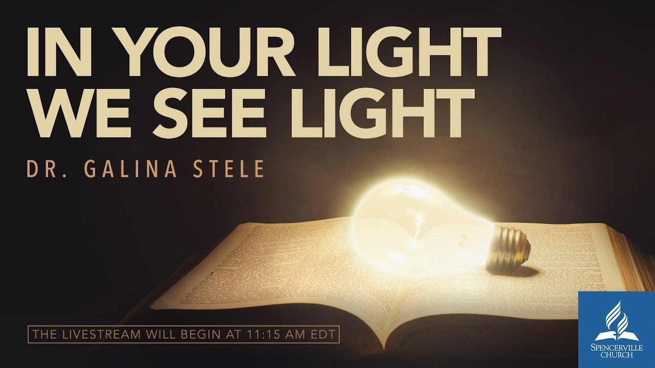 In Your Light We See Light - Spencerville Church in Silver