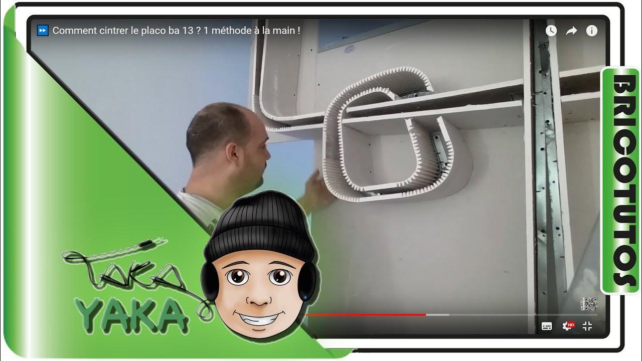 cintrer du placo ba 13 1 m thode la main youtube. Black Bedroom Furniture Sets. Home Design Ideas