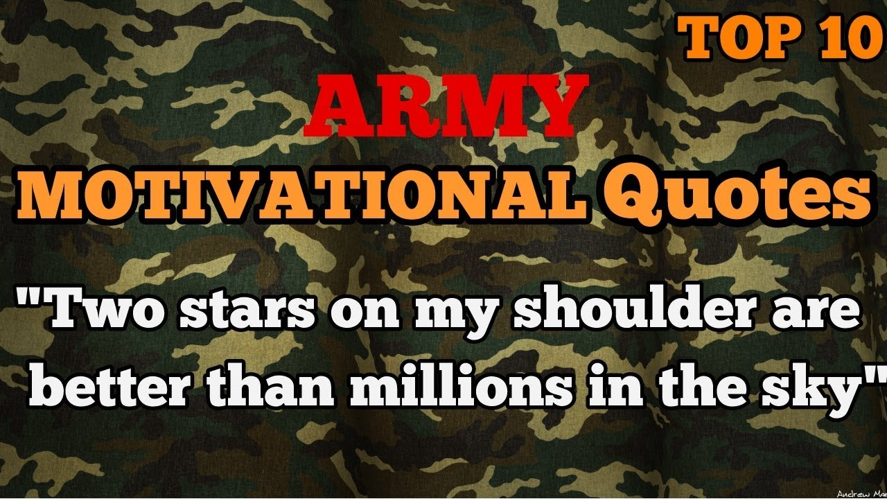 Military Motivational Quotes Top 10 Motivational Quotes🔥🔥 For Indian Army  Youtube