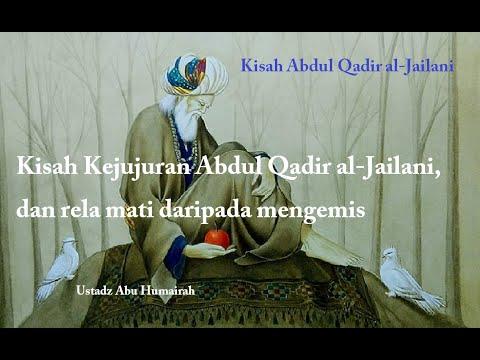 Kisah Karomah  Syekh Abdul Qadir Al Jaelany -  Ustadz Abu Humairah