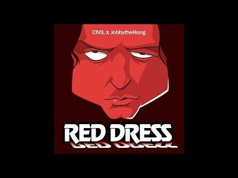 Red Dress (song By CIVIL Ft. JobbytheHong) WITH LYRICS