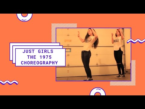 Just Girls @The1975 (The Knocks Remix) choreography @Courtneysolsberry and @minimaddiemayo