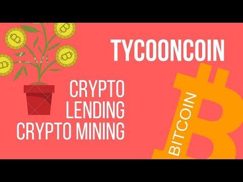 TycoonCoin   || ICO   ||Crypto Mining ||Crypto Lending