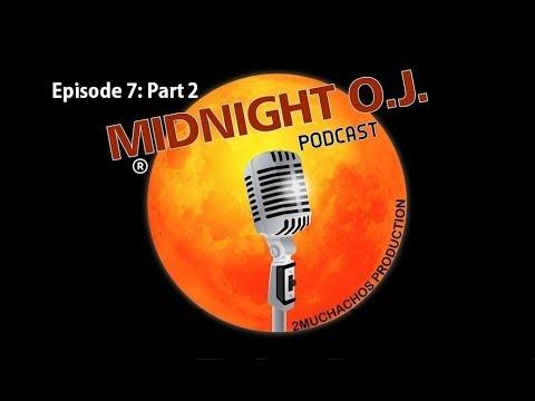 MOJ: Episode 7 - Part 2