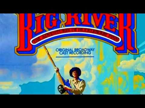 Muddy Water- original broadway cast from Big River (Reprise)